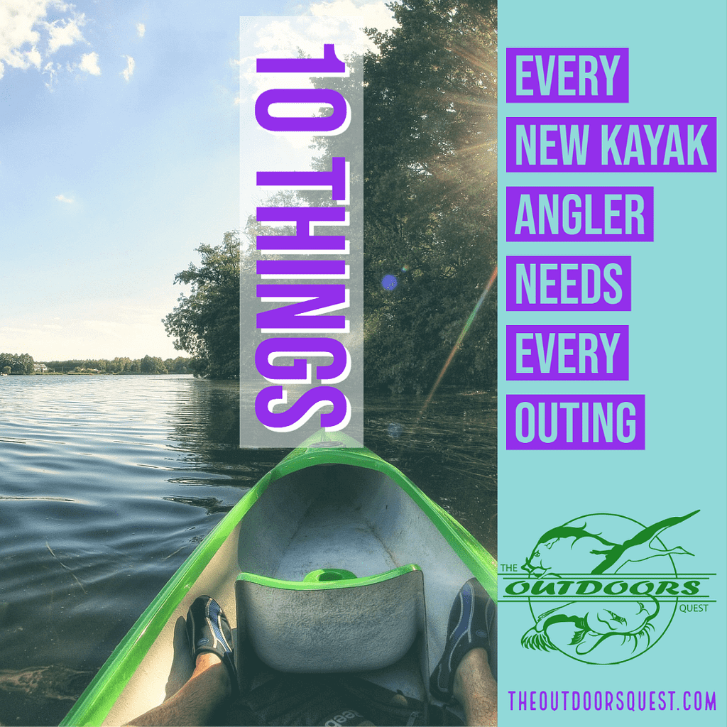 There are 10 things every new kayak angler should have when hitting the water to fish. Learn about those 10 items today.