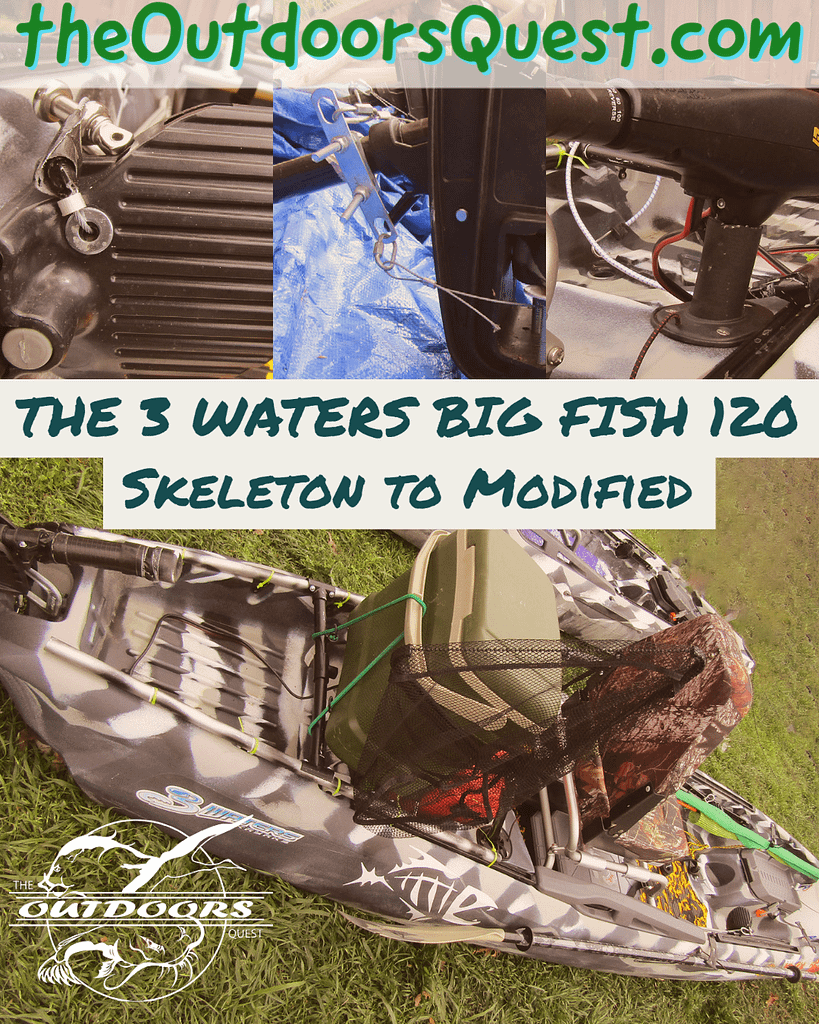 The 3 Waters Big Fish 120 Kayak went from Skeleton model to fully modified.